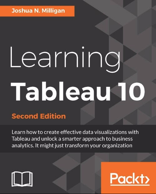 Joshua Milligan Learning Tableau 10 Second Edition Book Cover