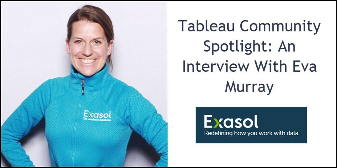 Tableau Community Spotlight An Interview With Eva Murray Michael Sandberg S Data Visualization Blog